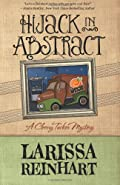Hijack in Abstract by Larissa Reinhart