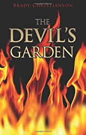The Devil's Garden by Brady Christianson