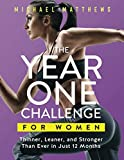 Product Image of The Year One Challenge for Women: Thinner, Leaner, and...