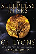The Sleepless Stars by C. J. Lyons