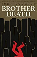 Brother Death by John Lodwick