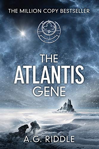 The Atlantis Gene: A Thriller (The Origin Mystery, Book 1) - A.G. Riddle