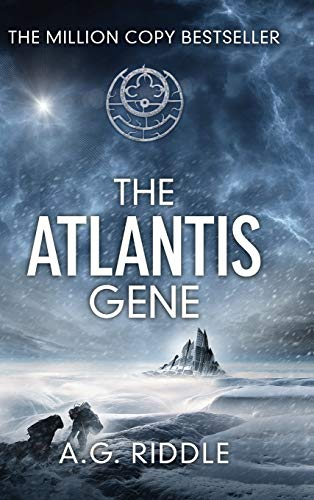 The Atlantis Gene: A Thriller (the Origin Mystery, Book 1) - A. G. Riddle