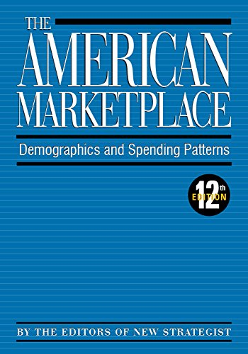 The American marketplace : demographics and spending patterns