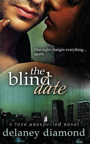 The Blind Date (Love Unexpected) - Delaney Diamond