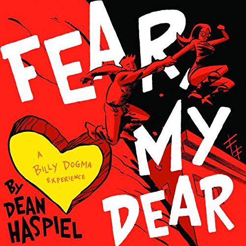Fear, My Dear: A Billy Dogma Experience cover