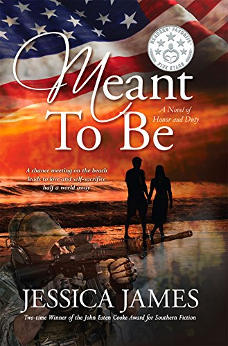 Meant To Be: A Novel of Honor and Duty (For Love of Country) - Jessica James