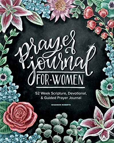 Read Now Prayer Journal for Women: 52 Week Scripture, Devotional & Guided Prayer Journal