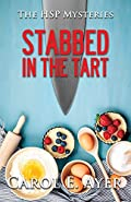 Stabbed in the Tart by Carol E Ayer