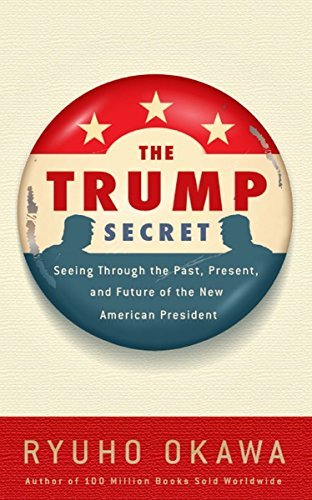 PDF The Trump Secret Seeing Through the Past Present and Future of the New American President
