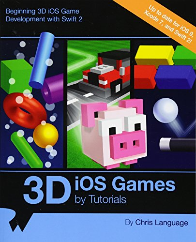 3D iOS Games by Tutorials: Beginning 3D iOS Game Development with Swift 2 - Chris Language
