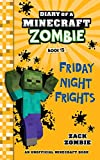 Diary of a Minecraft Zombie Book 13: Friday Night Frights (Volume 13)