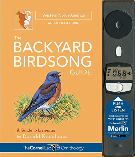 The Backyard Birdsong Guide Western North America: A Guide to Listening - Donald KroodsmaLarry McQueen, Jon Janosik