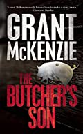 The Butcher's Son by Grant McKenzie