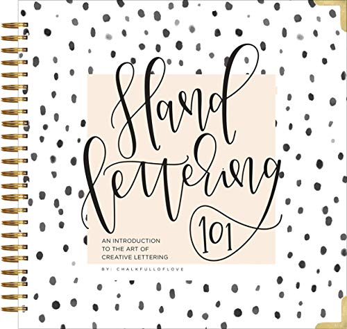 Hand Lettering 101: An Introduction to the Art of Creative Lettering - Chalkfulloflove, Paige Tate Select