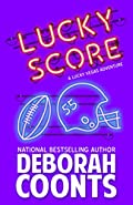 Lucky Score by Deborah Coonts
