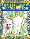 People of Walmart.com Adult Coloring Book: Rolling Back Dignity