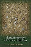 Thirteen Pathways of Occult Herbalism
