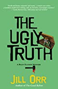 The Ugly Truth by Jill Orr