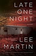 Late One Night by Lee Martin