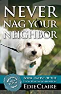 Never Nag Your Neighbor by Edie Claire
