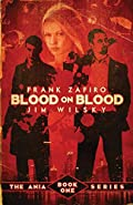 Blood on Blood by Frank Zafiro and Jim Wilsky
