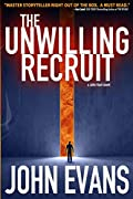 The Unwilling Recruit by Dr John Evans