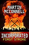 Incorporated First Strike by Martin McConnell
