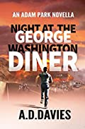 Night at the George Washington Diner by A. D. Davies