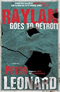 Raylan Goes to Detroit by Peter Leonard
