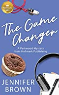 The Game Changer by Jennifer Brown