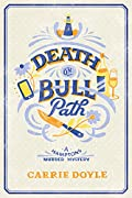 Death on Bull Path by Carrie Doyle