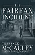 The Fairfax Incident by Terrence McCauley