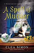 A Spell of Murder by Clea Simon