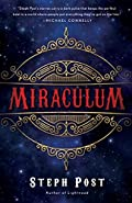 Miraculum by Steph Post