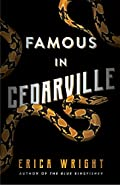 Famous in Cedarville by Erica Wright