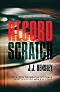 Record Scratch by J.J. Hensley