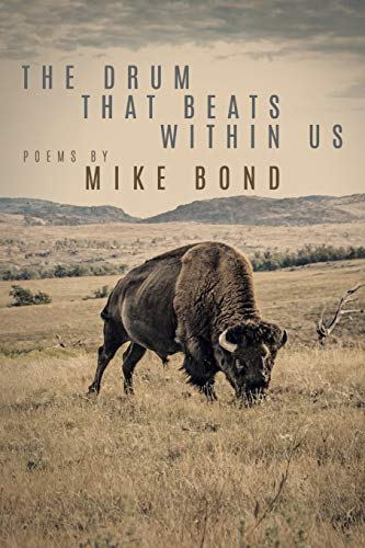 The Drum That Beats Within Us by Mike Bond