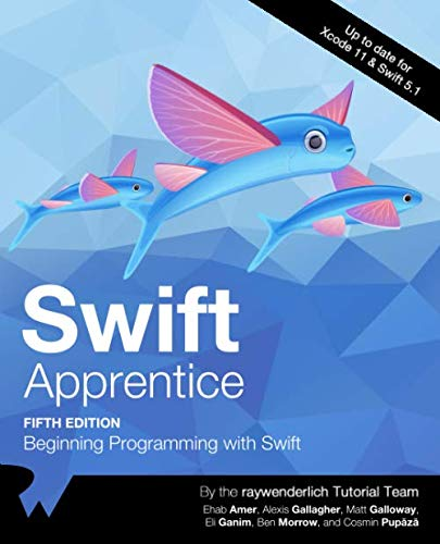 Swift Apprentice: Beginning programming with Swift 5th Edition