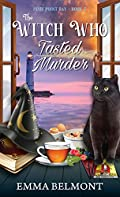 The Witch Who Tasted Murder by Emma Belmont