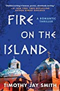 Fire on the Island by Timothy Jay Smith