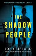 The Shadow People by Joe Clifford