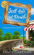 Still Life and Death by Tracy Gardner