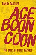 Ace Boon Coon by Danny Gardner