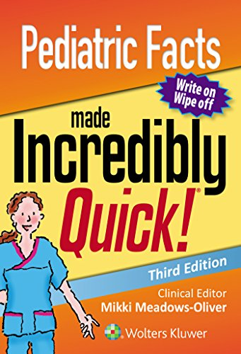 PEDIATRIC FACTS MADE INCREDIBLY QUICK (INCREDIBLY EASY! SERIES), 3/ED.
