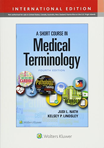 A SHORT COURSE IN MEDICAL TERMINOLOGY, INTERNATIONAL EDITION, 4/ED.