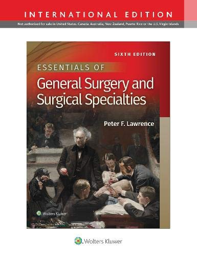 ESSENTIALS OF GENERAL SURGERY AND SURGICAL SPECIALTIES, INTERNATIONAL EDITION, 6/ED.