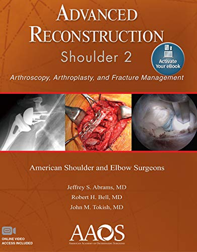 ADVANCED RECONSTRUCTION: SHOULDER 2: PRINT + EBOOK WITH MULTIMEDIA (ADVANCED RECONSTRUCTION), 2/ED.