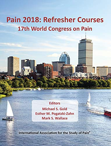 PAIN 2018: REFRESHER COURSES, 1/ED.