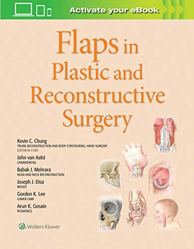 FLAPS IN PLASTIC AND RECONSTRUCTIVE SURGERY, 1/ED.